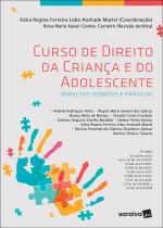 CURSO DE DIREITO DA CRIANÇA E DO ADOLESCENTE - 12ª EDIÇÃO DE 2018