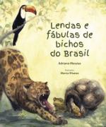 LENDAS E FABULAS DE BICHOS DO BRASIL