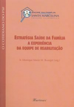 ESTRATEGIA SAUDE DA FAMILIA A EXPERIENCIA DA EQUIPE DE REABILITACAO