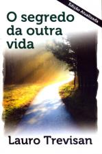 SEGREDO DA OUTRA VIDA, O