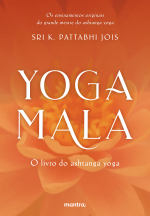 YOGA MALA - O LIVRO DO ASHTANGA YOGA