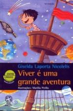 VIVER É UMA GRANDE AVENTURA