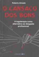 CANSACO DOS BONS, O