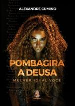 POMBA-GIRA A DEUSA - VOL. 2