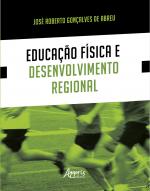 EDUCAÇÃO FISICA E DESENVOLVIMENTO REGIONAL