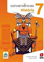 CONVERGÊNCIAS HISTORIA 7  ED 2019 - BNCC