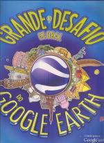 GRANDE DESAFIO GLOBAL DO GOOGLE EARTH