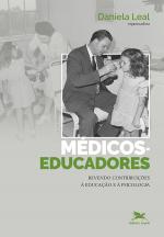 MÉDICOS EDUCADORES - REVENDO CONTRIBUIÇÕES À EDUCAÇÃO E À PSICOLOGIA