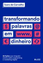 TRANSFORMANDO PALAVRAS EM DINHEIRO