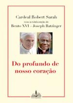 DO PROFUNDO DE NOSSO CORAÇÃO