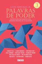 PALAVRAS DE PODER - ENTREVISTA INSTIGANTES COM GRANDES MESTRES DA ATUALIDAD