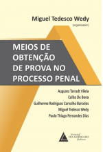 MEIOS DE OBTENÇÃO DE PROVA NO PROCESSO PENAL