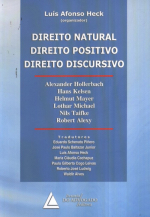 DIREITO NATURAL, DIREITO POSITIVO, DIREITO DISCURSIVO