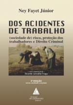 DOS ACIDENTES DE TRABALHO