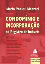 CONDOMÍNIO E INCORPORAÇÃO NO REGISTRO DE IMÓVEIS