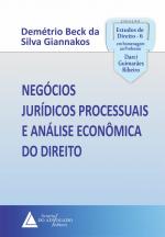 NEGÓCIOS JURÍDICOS PROCESSUAIS E ANÁLISE ECONÔMICA DO DIREITO