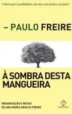 À SOMBRA DESTA MANGUEIRA