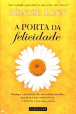 PORTA DA FELICIDADE, A