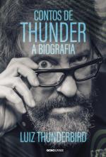 CONTOS DE THUNDER - A BIOGRAFIA