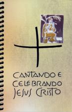 CANTANDO E CELEBRANDO JESUS CRISTO