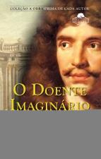 O DOENTE IMAGINÁRIO - Vol. 131