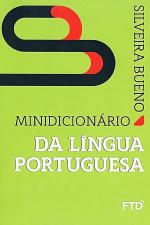 MINIDICIONÁRIO DA LINGUA PORTUGUESA SILVEIRA BUENO