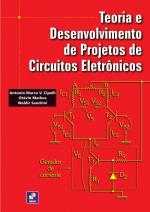 TEORIA E DESENVOLVIMENTO DE PROJETOS DE CIRCUITOS ELETRÔNICOS