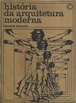 HISTÓRIA DA ARQUITETURA MODERNA