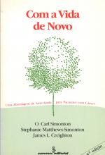 COM A VIDA DE NOVO