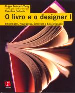 LIVRO E O DESIGNER I - EMBALAGEM NAVEGACAO ESTRUTURA...