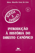 INTRODUÇÃO À HISTÓRIA DO DIREITO CANÔNICO