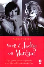 VOCÊ É JACKIE OU MARILYN?
