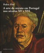 ARTE DO RETRATO EM PORTUGAL NOS SECULOS XV E XVI, A