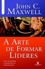 ARTE DE FORMAR LÍDERES, A