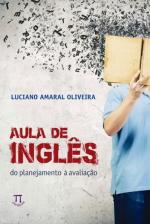 AULA DE INGLES - DO PLANEJAMENTO A AVALIACAO