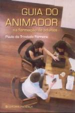 GUIA DO ANIMADOR - NA FORMACAO DE ADULTOS
