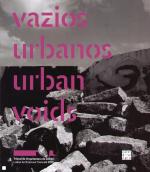 VAZIOS URBANOS - URBAN VOIDS