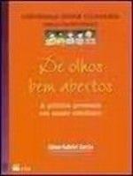 DE OLHOS BEM ABERTOS (CONVERSAS SOBRE CIDADANIA)