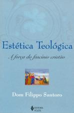 ESTÉTICA TEOLÓGICA: A FORÇA DO FASCÍNIO CRISTÃO