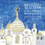 HISTORIA DE ALADIM E A LAMPADA MARAVILHOSA
