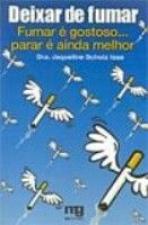 DEIXAR DE FUMAR - FUMAR E GOSTOSO PARAR E AINDA...