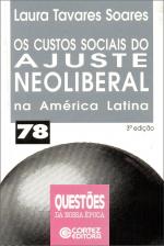 CUSTOS SOCIAIS DO AJUSTE NEOLIBERAL NA AMERICA LATINA