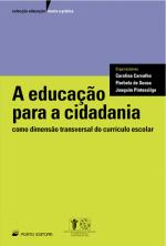 EDUCACAO PARA A CIDADANIA, A - COMO DIMENSAO...
