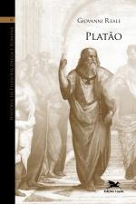 HISTÓRIA DA FILOSOFIA GREGA E ROMANA (VOL III) - VOLUME III: PLATÃO