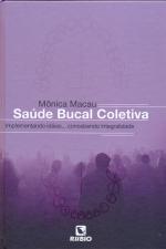 SAUDE BUCAL COLETIVA - IMPLEMENTANDO IDEIAS...