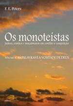 OS MONOTEÍSTAS - VOL. II