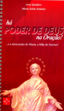 HA PODER DE DEUS NA ORACAO - E A INTERCESSAO DE MARIA A MAE DO SORRISO
