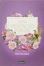 UMA MEDITAÇÃO POR DIA PARA MULHERES - CAPA ROXA