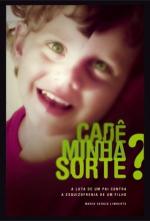 CADE MINHA SORTE