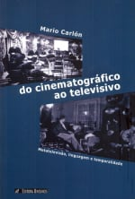 DO CINEMATOGRÁFICO AO TELEVISIVO